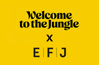 Actu EFJ - Les Friday Tips de l'EFJ x Welcome to the Jungle