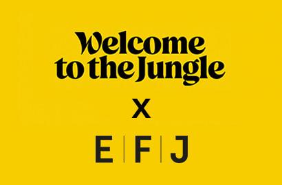 Actu EFJ - Les Friday Tips de l'EFJ x Welcome to the Jungle